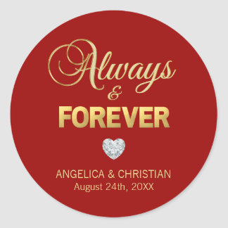 Custom Ruby RED Gold ALWAYS & FOREVER Wedding Classic Round Sticker
