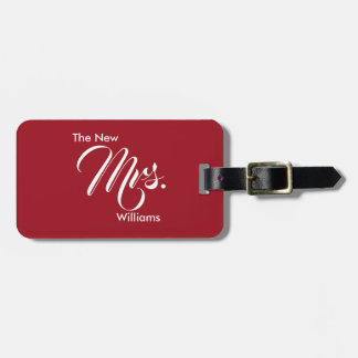 Custom Ruby Red The New Mrs. Luggag Tag