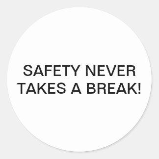 CUSTOM SAFETY-SLOGAN BRANDED STICKERS. CLASSIC ROUND STICKER
