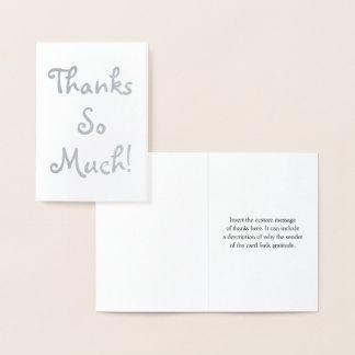 "Custom Silver Foil ""Thanks So Much!"" Card"