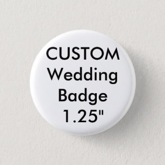 "Custom Small 1.25"" Round Badge Pin"