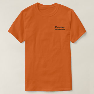 Custom Teacher Name Men's Orange T-shirt