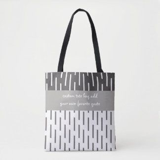 custom tote bag add a quote gray and white design