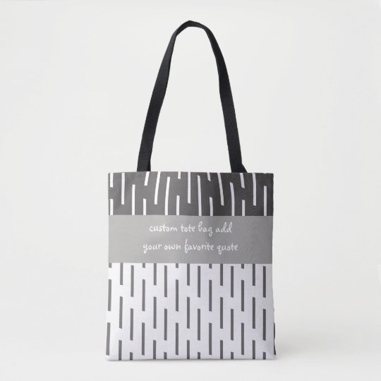 custom tote bag add a quote grey and white design