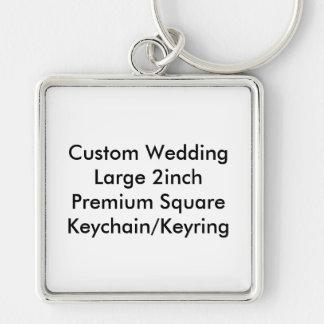 "Custom Wedding Large 2"" Premium Square Keychain Key Chains"