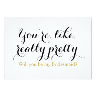 "Custom will you be my bridesmaid funny wedding 5"" x 7"" invitation card"