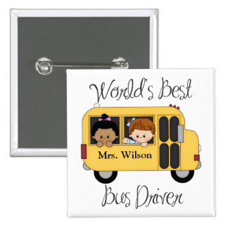 Custom Worlds Best School Bus Driver 2 Inch Square Button