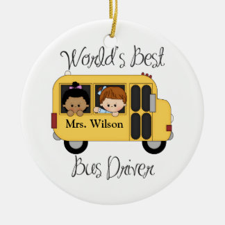 Custom Worlds Best School Bus Driver Ceramic Ornament