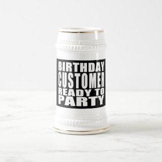 Customers Birthday Customer Ready to Party Coffee Mug