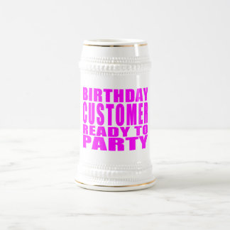 Customers Birthday Customer Ready to Party Coffee Mugs