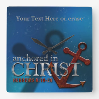 Customizable Anchored in Christ wall clock