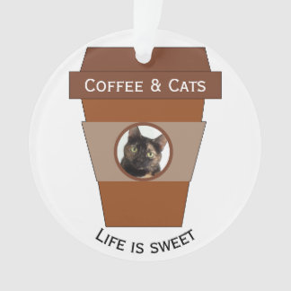 Customizable Coffee & Cats - Life is Sweet Ornament