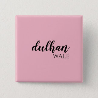 Customizable Dulhan Square Pin