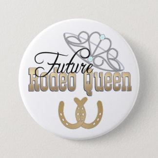 CUSTOMIZABLE Future Rodeo Queen Button