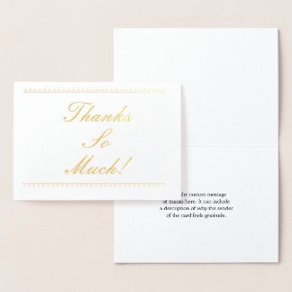 """Customizable Gold Foil """"Thanks So Much!"""" Card"""