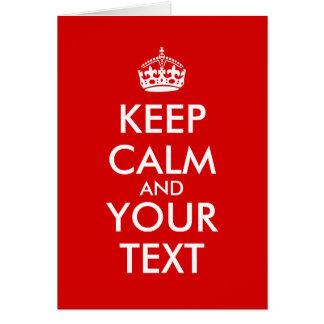 Customizable Keep Calm Greeting Cards Your Text
