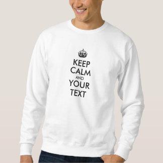 Customizable Keep Calm Sweatshirt Template Custom