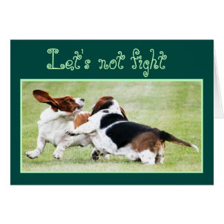 "Customizable ""Let's Not Fight"" Card w/Basset Hound"