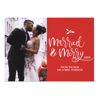 Customizable, Married and Merry, Christmas, Photo Card