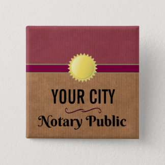 Customizable Notary Public Pride with Your City 2 Inch Square Button