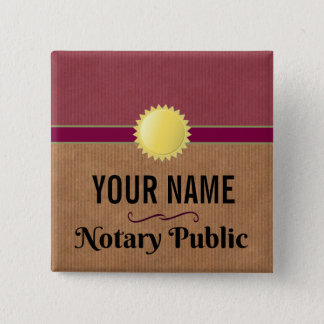 Customizable Notary Public Pride with Your Name 2 Inch Square Button
