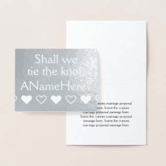 Customizable Silver Foil Marriage Proposal Card