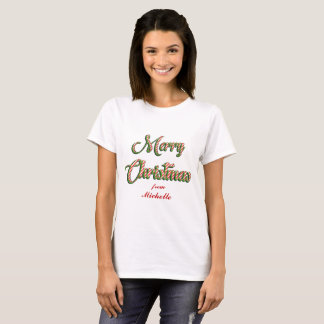 Customizable T shirt Merry Christmas from Michelle