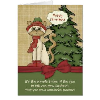 Customizable Teacher's Name Meowy Christmas Kitty Greeting Card