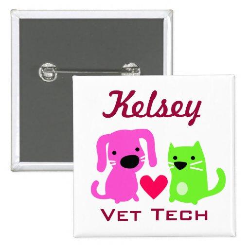 Customizable Vet Tech Button