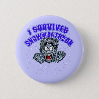 Customize a SNOWMAGEDDON Tshirt or Hoodie 2 Inch Round Button