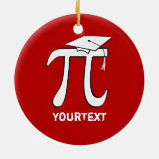 CUSTOMIZE back Math Pi Graduate 2-sided Funny Grad Round Ceramic Ornament