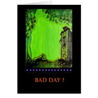 Customize: Bad Day? PedagogyGreetings Card