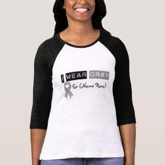 Customize I Wear Gray Ribbon Brain Cancer T-Shirt