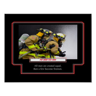 Customize it - A Few Become Firemen Poster