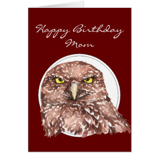 Customize Mom Funny Birthday Burrowing Owl Card