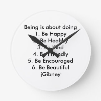 Customize ProductBeing is about doing jGibney The Round Wallclock