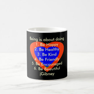 Customize ProductBeing is about doing jGibney The Coffee Mug