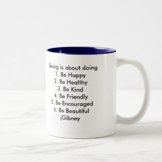Customize ProductBeing is about doing jGibney The Two-Tone Coffee Mug