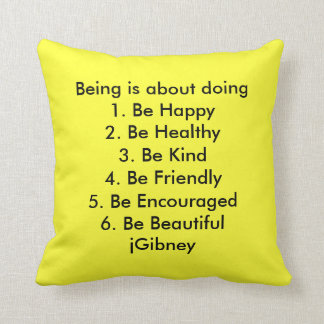 Customize ProductBeing is about doing jGibney The Pillows