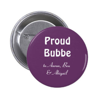 Customize!  Proud Bubbe 2 Inch Round Button