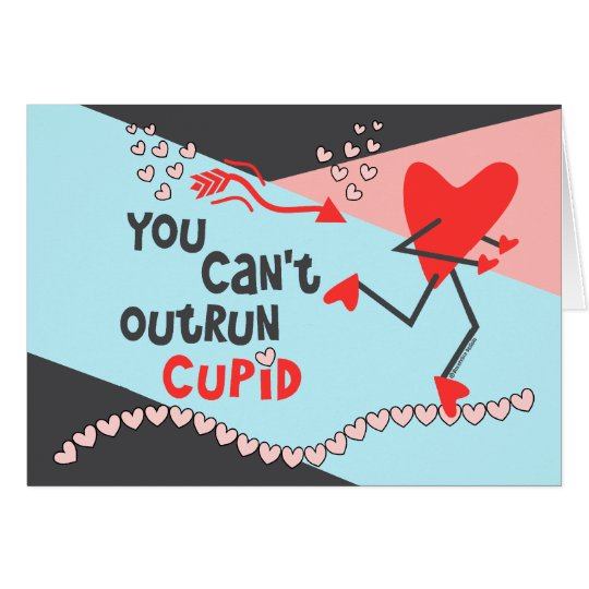 Customize Runner's Valentine - Can't Outrun Cupid Card