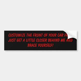 Customize Your Car Bumper Sticker