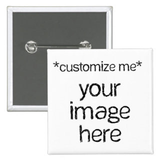 Customize Your Own Design Pinback Button