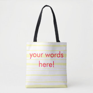 customizeable yellow striped tote with pink words