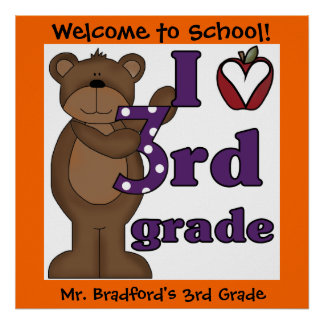 Customized Bear I Love 3rd Grade Classroom Poster