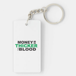 Customized Money is Thicker Than Blood Mug Watches Double-Sided Rectangular Acrylic Keychain
