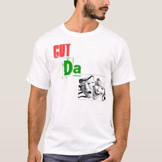 Cut Da Drama T-Shirt