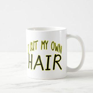 Cut My Own Hair Coffee Mug