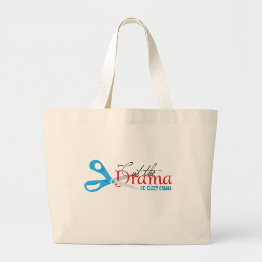 Cut the Drama, Re-elect Obama Canvas Bags