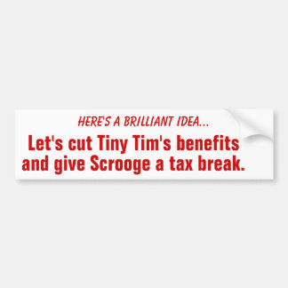 Cut Tiny Tim's benefits Bumper Sticker, Red Bumper Sticker